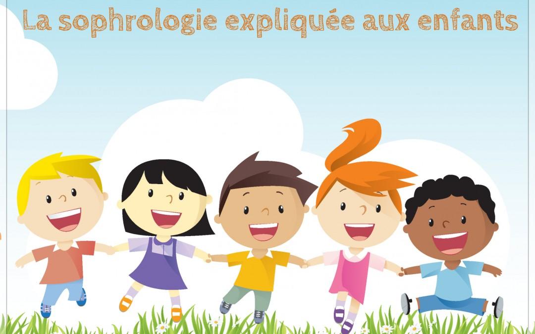 La sophrologie expliquée aux enfants