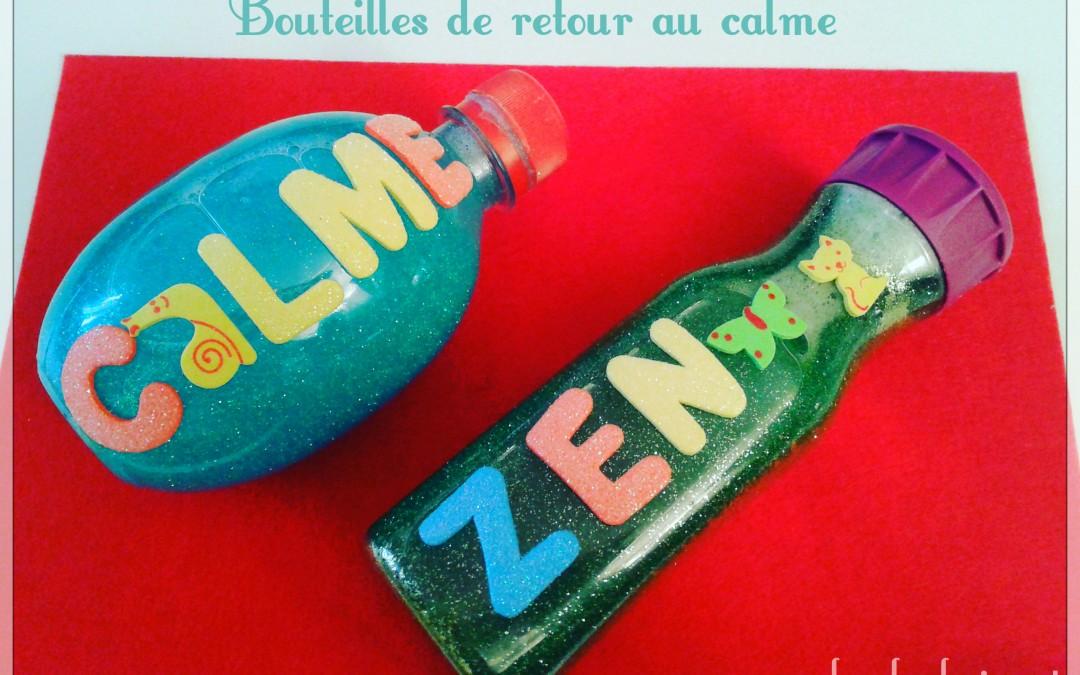 Comment fabriquer une bouteille de retour au calme